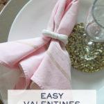 Easy Valentines Decor