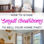 How to stage your home to sell fast:  Bedrooms & Bathrooms