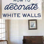 How to decorate with white walls