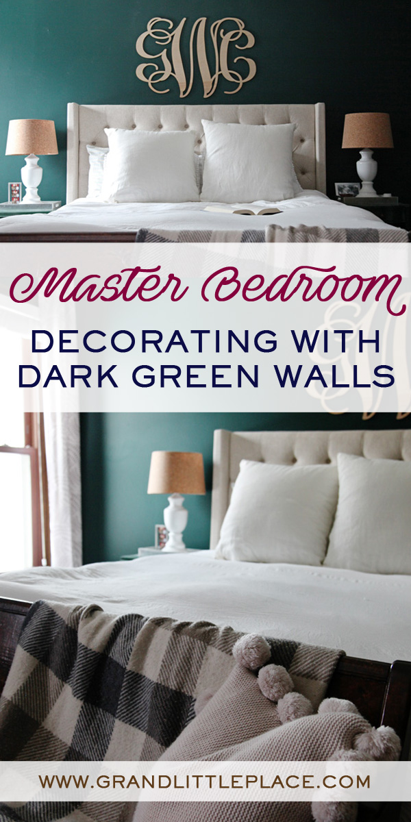 Image of a dark green master bedroom with linen tufted headboard, white lamps, mis matched painted nightstands with text overlay Mast Bedroom, Decorating with Dark Green Walls